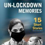 Un-lockdown Memories15 Short Stories